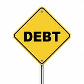 3D Illustration Of Yellow Roadsign Of Debt