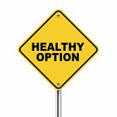 3D Illustration Of Yellow Roadsign Of Healthy Option