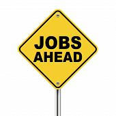 3D Yellow Roadsign Of Jobs Ahead