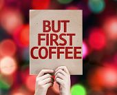But First Coffee card with colorful background with defocused lights