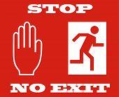 Постер, плакат: стоп сигнал нет выхода