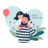 Happy Father's Day Card. Cute Little Girl On Her Father's Shoulder In Heart Shaped. poster