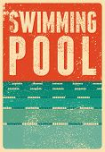 Swimming Pool Typographical Vintage Grunge Style Poster. Retro Vector Illustration. poster