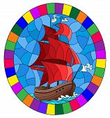Illustration In Stained Glass Style With An Old Ship Sailing With Red Sails Against The Sea,  Oval I poster