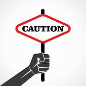 caution placard held in hand stock vector