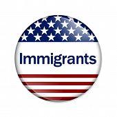 Immigrants Button