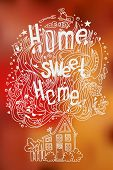 stock photo of slogan  - Hand drawn doodled slogan HOME SWEET HOME with symbols of home and coziness on blurred background - JPG