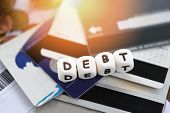 Debt Credit Card / Increased Liabilities From Exemption Debt Consolidation Concept Of Financial Cris poster