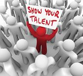 Show Your Talent Man Worker Holding Sign Selling Skills
