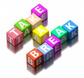 Take A Break Words Made Of Colorful Toy Blocks