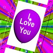 I Love You Balloon Represents Love And Couples