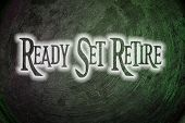 Ready Set Retire Concept