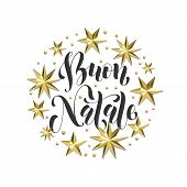 Buon Natale Italian Merry Christmas Golden Decoration, Calligraphy Font For Xmas Greeting Card Or In poster