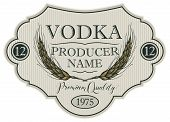 Vector Label For Vodka In The Figured Frame With Ears Of Wheat And Inscriptions On A Striped Backgro poster