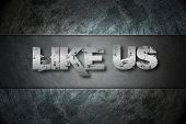 Like Us Concept