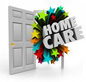 Home Care words in an open door to illustrate house calls made by nurses, doctors or practitioners of physical therapy, medical treatment or other services