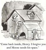 stock photo of forgiven  - Cartoon of man inside doghouse and wife says - JPG