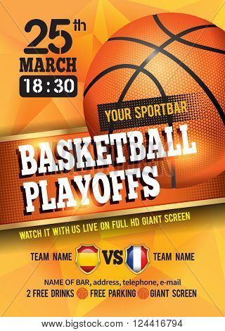 Basketball Poster with Basketball Ball. Basketball Playoff Advertising. Sport Event Announcement. Pl