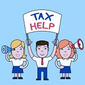Conceptual Hand Writing Showing Tax Help. Business Photo Text Assistance From The Compulsory Contrib poster