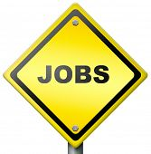 jobs ahead opportunity and warning for a career move or job interview or ad diamond road sign in yel