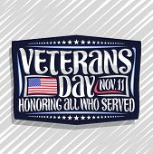 Vector Logo For Veterans Day, Dark Decorative Stamp With Illustration Of National Red And Blue Strip poster