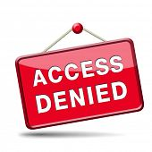 stock photo of denied  - access denied no access in restricted area - JPG