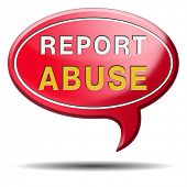Report abuse icon or sign. Complaint for abusing child domestic violence internet or reporting corruption