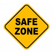 Large yellow safe zone road sign