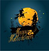 Halloween Night: Sillouette Of Witch And Cat Flying On Broom To Mystery House. Card With Calligraphi