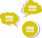Stop Racism Word On Modern Banner Design Template. Set Of Stickers, Labels, Tags, Clouds