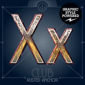 Vector font set of rusted letters. Old school vintage yacht club. Letter X