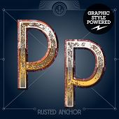 Vector font set of rusted letters. Old school vintage yacht club. Letter P