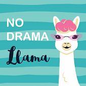 Cute Cartoon Llama Character With No Drama Llama Motivational Quote. Vector Illustration poster