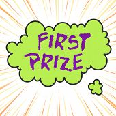 Handwriting Text Writing First Prize. Concept Meaning The Most Desirable Or Grand Prize Offered For  poster