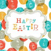 Colorful Happy Easter Card Design. Raster version, vector file available in portfolio.