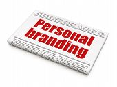 Marketing news concept: newspaper headline Personal Branding
