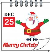 Christmas Holiday Calendar With Jolly Santa Claus With Open Arms