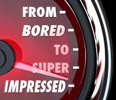 From Bored to Impressed words on a speedometer or gauge measuring the level of interest