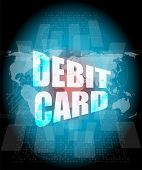 Word Debit Card On Digital Touch Screen