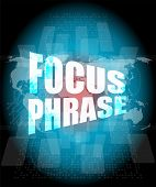 Focus Phrase System Word On Digital Touch Screen