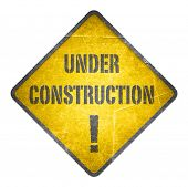 Under construction, yellow sign