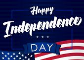 Happy Independence Day Of The United States, July 4th. Happy Fourth Of July Greeting Card. Hand Lett poster