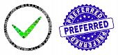 Mosaic Ok Tick Icon And Grunge Stamp Seal With Preferred Caption. Mosaic Vector Is Created With Ok T poster