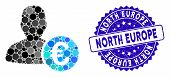 Mosaic Euro Banker Icon And Grunge Stamp Seal With North Europe Caption. Mosaic Vector Is Formed Wit poster