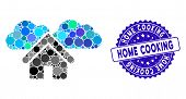 Mosaic Home Icon And Corroded Stamp Seal With Home Cooking Text. Mosaic Vector Is Composed With Home poster