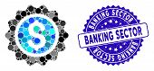 Mosaic Banking Stamp Icon And Distressed Stamp Seal With Banking Sector Text. Mosaic Vector Is Creat poster