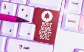 Conceptual Hand Writing Showing Body Mind Spirit Soul. Business Photo Showcasing Personal Balance Th poster