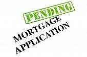 Mortgage Application Pending