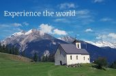 Experience the world