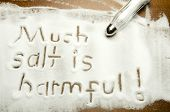 Much salt is harmful !